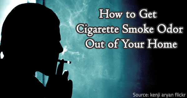 How to get rid of cigarette smell.