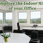 How to improve indoor air quality in office.