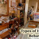 Different types of hoarding behavious have their own specifics.